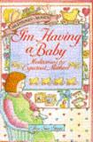 I'M HAVING A BABY! MEDITATIONS FOR EXPECTANT MOMS