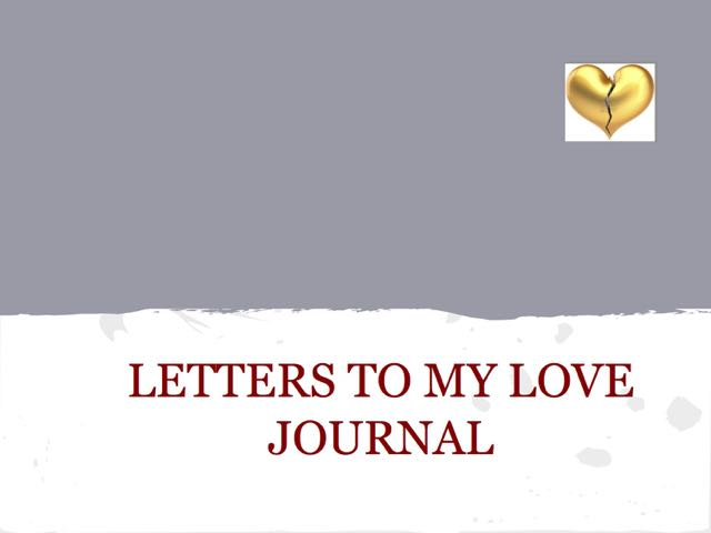 LETTERS TO MY LOVE ILLUSTRATED JOURNAL